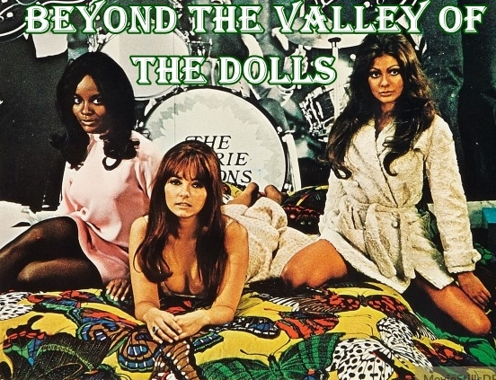 Beyond The Valley Of The Dolls (1970) -POSTER 1
